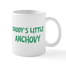 Daddys little Anchovy Mug