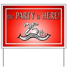 25th Anniversary Yard Sign