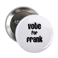 Vote for Frank Button