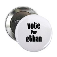 """Vote for Ethan 2.25"""" Button (10 pack)"""