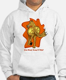 You Want Some of This? Hoodie