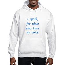 i speak... Hoodie