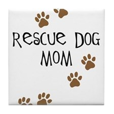 Rescue Dog Mom Tile Coaster