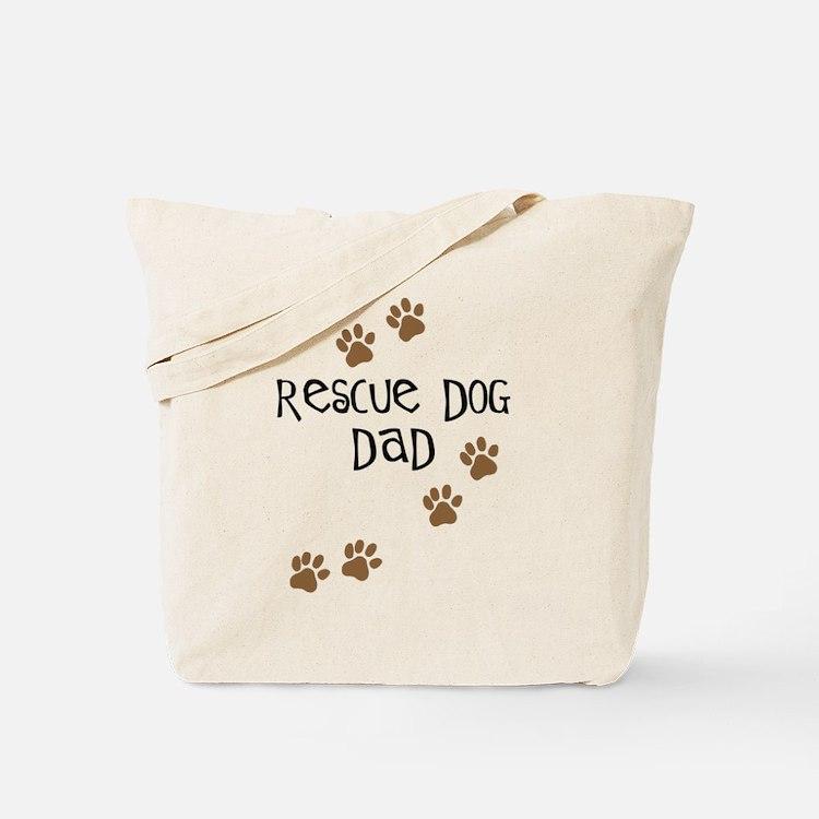 Rescue Dog Dad Tote Bag