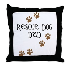 Rescue Dog Dad Throw Pillow