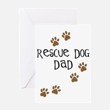 Rescue Dog Dad Greeting Card