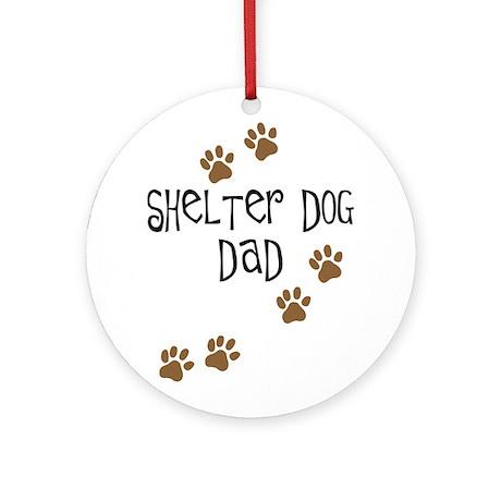 Shelter Dog Dad Ornament (Round)