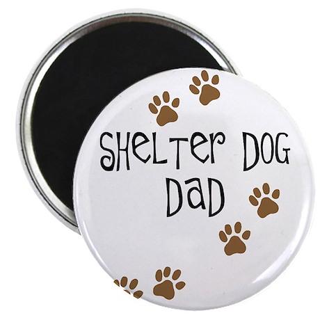"""Shelter Dog Dad 2.25"""" Magnet (10 pack)"""