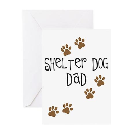 Shelter Dog Dad Greeting Card