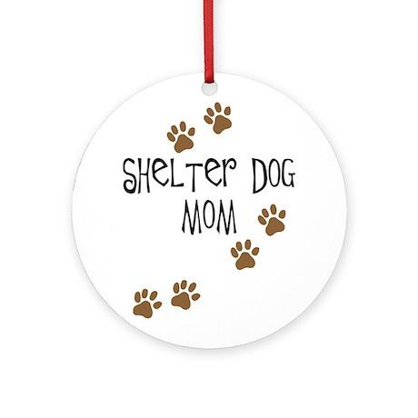Shelter Dog Mom Ornament (Round)