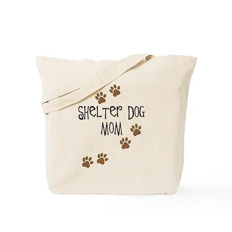 Shelter Dog Mom Tote Bag