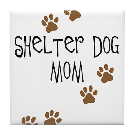Shelter Dog Mom Tile Coaster