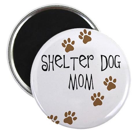 """Shelter Dog Mom 2.25"""" Magnet (10 pack)"""