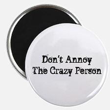 Crazy Person Magnet