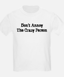 Crazy Person T-Shirt