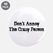 """Crazy Person 3.5"""" Button (10 pack)"""