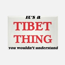 It's a Tibet thing, you wouldn't u Magnets