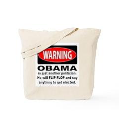 Anti Obama Politican Warning Tote Bag
