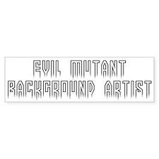 Evil background artist #1 Bumper Bumper Sticker