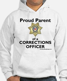 Parent of a Corrections Officer Hoodie