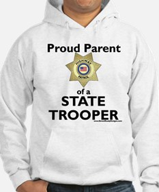 Parent of a State Trooper Hoodie