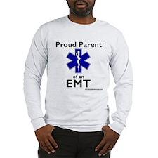Parent of an EMT Long Sleeve T-Shirt