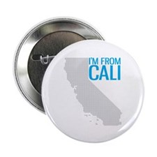 """DIG CAL I""""M FROM CALI 2.25"""" Button"""