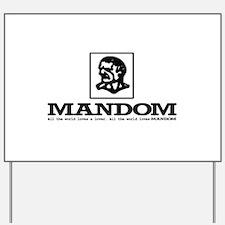 Mandom Yard Sign