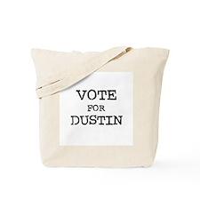 Vote for Dustin Tote Bag