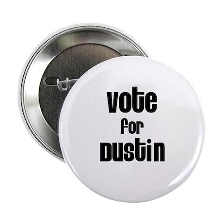 Vote for Dustin Button