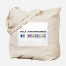 Child Psychotherapist In Training Tote Bag