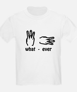 what ever (hand signs) T-Shirt