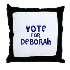 Vote for Deborah Throw Pillow
