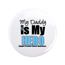 "Prostate Cancer Hero 3.5"" Button"