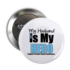 "Prostate Cancer Hero 2.25"" Button"