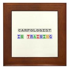 Carpologist In Training Framed Tile
