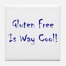 Gluten Free Is Way Cool! Tile Coaster