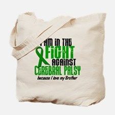 In The Fight Against CP 1 (Brother) Tote Bag