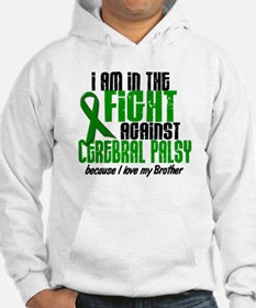 In The Fight Against CP 1 (Brother) Hoodie
