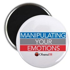"""MANIPULATING YOUR EMOTIONS"" Magnet"