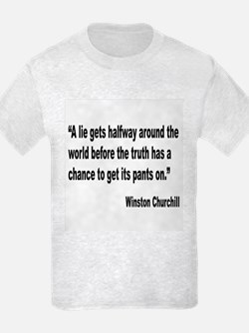 Churchill Lies Truth Quote T-Shirt