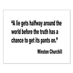 Churchill Lies Truth Quote Small Poster