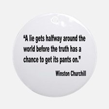 Churchill Lies Truth Quote Ornament (Round)