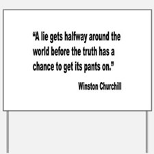 Churchill Lies Truth Quote Yard Sign