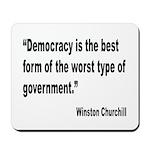 Churchill Democracy Quote Mousepad