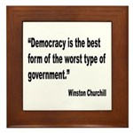 Churchill Democracy Quote Framed Tile