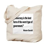 Churchill Democracy Quote Tote Bag