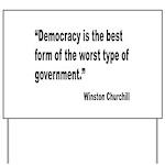Churchill Democracy Quote Yard Sign