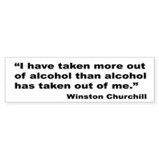 Churchill Alcohol Quote Bumper Bumper Sticker