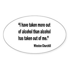 Churchill Alcohol Quote Oval Decal